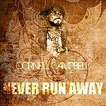 Cornell Campbell Never Run Away