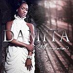 Damita Anticipation