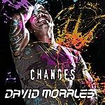 David Morales Changes