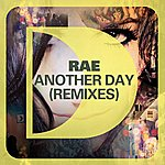 Rae Another Day (Remixes)