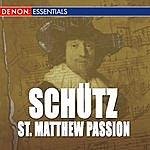 Alfred Scholz Schutz: St. Matthew Passion