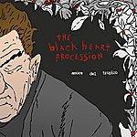 The Blackheart Procession Amore Del Tropico