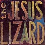 The Jesus Lizard Lash