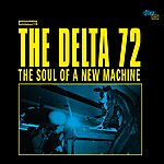 The Delta 72 The Soul Of A New Machine