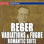 Esa-Pekka Salonen Reger: Variations And Fugue, Op. 132 - Romantic Suite - Works For Organ