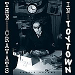 The Cravats The Cravats In Toytown (Double Volume)