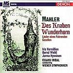 Wiener Symphoniker Mahler: Des Knaben Wunderhorn & Lieder Eines Fahrenden Gesellen