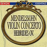 Anton Nanut Mendelssohn: Violin Concerto - Hebrides Overture