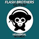 Flash Brothers Glitch!