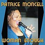 Patrice Moncell Women Enough