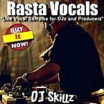 DJ Skillz Rasta Vocals