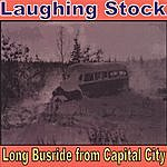 Laughingstock Long Busride From Capital City