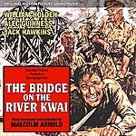 Malcolm Arnold The Bridge On The River Kwai - Original Motion Picture Soundtrack