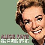 Alice Faye Alice Faye Sings Her Famous Movie Hits