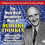 Dimitri Tiomkin The World War II Documentary Music Of Dimitri Tiomkin