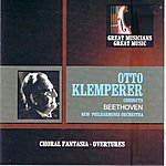Otto Klemperer Great Musicians, Great Music: Otto Klemperer Performs Beethoven With The New Philharmonia Orchestra
