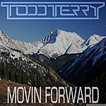 Todd Terry Movin Forward