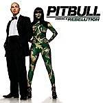 Pitbull Pitbull Starring In Rebelution
