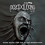 The Prodigy More Music For The Jilted Generation