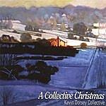 Kevin Dorsey Collective A Collective Christmas