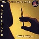 The Rocking Chairs Magic Jack