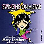 Mary Lambert Swinging On A Star