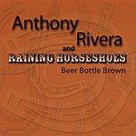 Anthony Rivera Beer Bottle Brown