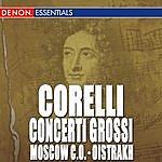David Oistrakh Corelli: Concerto Grossi No. 1 - 4