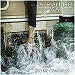 Alejandro Sanz No Me Compares