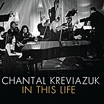 Chantal Kreviazuk In This Life