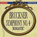 """Anton Bruckner Bruckner: Symphony No. 4 """"Romantic"""""""