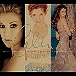 Celine Dion Falling Into You / A New Day Has Come / Let's Talk About Love