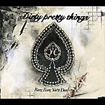 Dirty Pretty Things Bang Bang You're Dead (International Maxi)