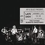 The Flying Burrito Brothers Authorized Bootleg / Fillmore East, New York, N.Y. – Late Show, November 7, 1970