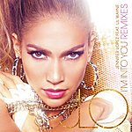 Jennifer Lopez I'm Into You (Remixes)