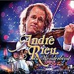 André Rieu Andre Rieu In Wonderland