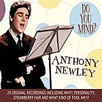Anthony Newley Anthony Newley – Do You Mind?