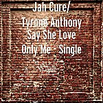 Jah Cure Say She Love Only Me
