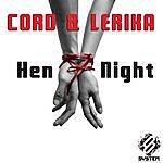 Cord Hen Night