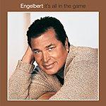 Engelbert Humperdinck It's All In The Game