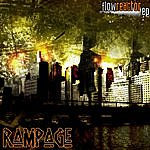 Rampage Flow Reactor - Ep