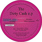 Kinky Movement The Dirty Cash Ep