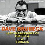 Dave Brubeck Jazz Impressions Of The Usa - Jazz Impressions Of Eurasia