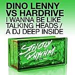 Dino Lenny I Wanna Be Like Talking Heads / A Dj Deep Inside