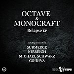 Octave Relapse Ep