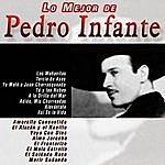 Pedro Infante Lo Mejor De Pedro Infante