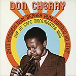Don Cherry Don Cherry Live At Cafe Montmartre, Vol. 1