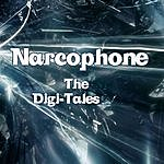 Narcophone The Digi Tales - Single