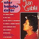 Juan Gabriel 15 Años Baladas Exitos
