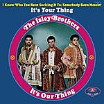 The Isley Brothers It's Our Thing